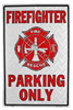 Firefighter Parking Only Tin Sign