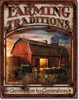 Farming Traditions Tin Sign
