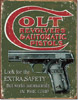 Colt Extra Safety Tin Sign