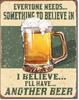 Believe in Beer Tin Sign