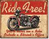 Ride Free Tin Sign