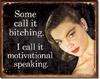 Motivational Speaking Tin Sign