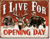 Live For Opening Day Tin Sign