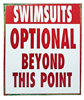 Swimsuits Optional Tin Sign