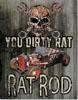Dirty Rat Tin Sign