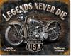 Legends - Never Die Tin Sign