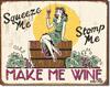 Make Me Wine Tin Sign