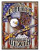 Give Me Liberty or Give Me Death Tin Sign